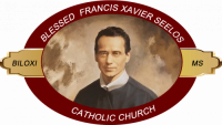 Blessed Francis Xavier Seelos Biloxi, MS